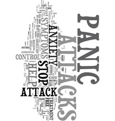 You can control symptoms of a panic attacks text vector