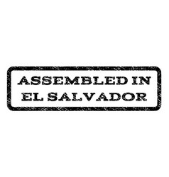 Assembled in el salvador watermark stamp vector
