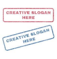 Creative slogan here textile stamps vector