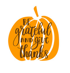 Be grateful and give thanks vector