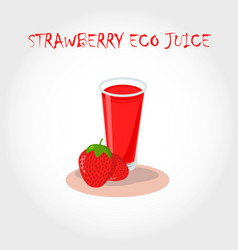 Glass of bio fresh strawberry juice vector