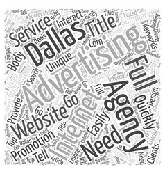 Need full service advertising agency dallas word vector