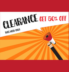 Hand holding megaphone to speech - clearance sale vector