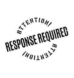 Response required rubber stamp vector