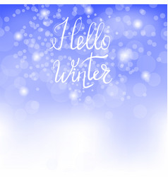 Hello winter lettering on blue sky background vector
