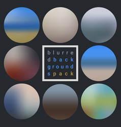 abstract blurred design backgrounds pack vector image