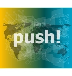Push word on digital touch screen interface vector