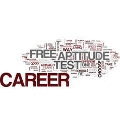 free career aptitude test text background word vector image vector image