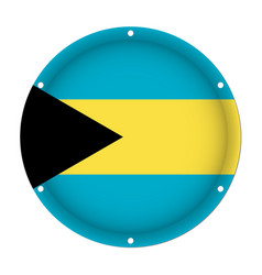 Round metallic flag of bahamas with screw holes vector
