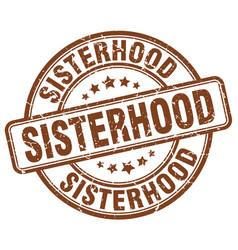 Sisterhood brown grunge stamp vector
