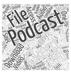 A podcast client word cloud concept vector