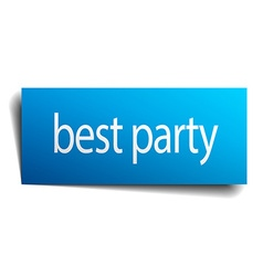 Best party blue square isolated paper sign on vector