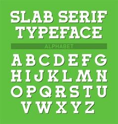 Slab serif typeface font alphabet vector