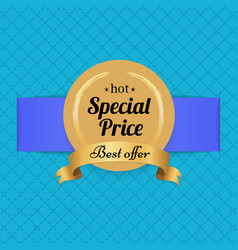 Special price best offer hot golden label seal vector