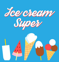 Super delicious ice cream poster vector