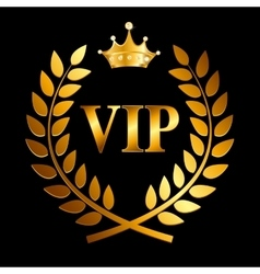 Gold award laurel wreath with crown and vip label vector