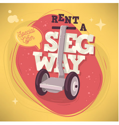 rent a segway promotional poster flyer card design vector image vector image