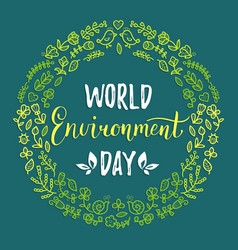 World environment day hand lettering card on color vector