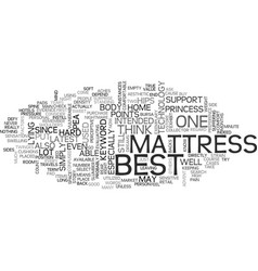 Best mattress text word cloud concept vector