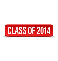 Class of 2014 red three-dimensional square button vector