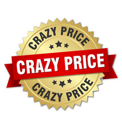 Crazy price round isolated gold badge vector