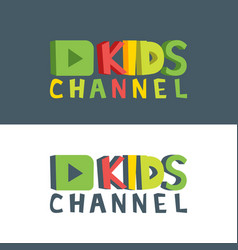 Kids channel funny letters cartoon logo template vector