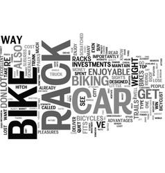 The car bike rack a good investment text vector