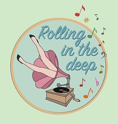 Rolling in the deep vector