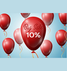 red balloons with an inscription big sale ten vector image vector image