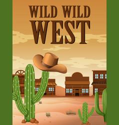 Wild west poster with buildings in desert vector