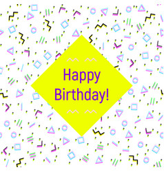 Abstract happy birthday background memphis style vector