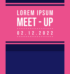 Geometric cover design meet up collection style vector