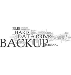 Best methods to backup files text word cloud vector