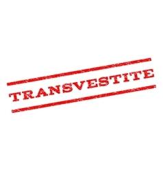 Transvestite watermark stamp vector