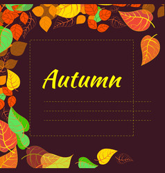 frame with abstract autumn brightly colored leaves vector image vector image