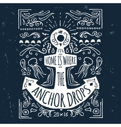 Hand drawn vintage label with an anchor and vector image