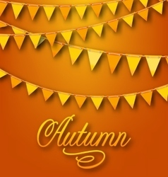 Autumn bright holiday card with hanging bunting vector