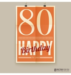 Happy birthday poster card eighty years old vector image vector image