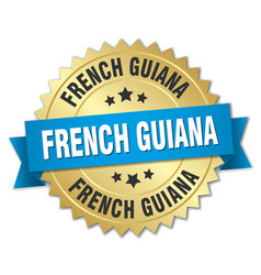 French guiana round golden badge with blue ribbon vector