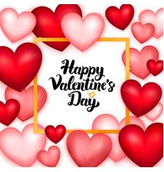 Happy valentines day many hearts vector
