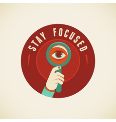 stay focused vector image