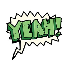 Cartoon yeah shout with speech bubble vector