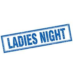 Ladies night blue grunge square stamp on white vector