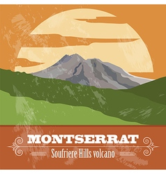 Montserrat landmarks Retro styled image vector image