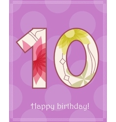 Happy birthday ten card vector
