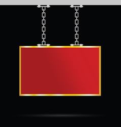Signboard on chain in red and gold vector