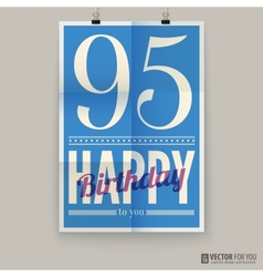 Happy birthday poster card ninety-five years old vector image