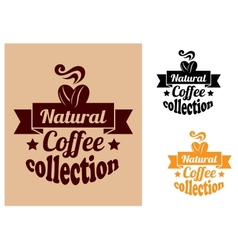 Natural coffee banners set vector