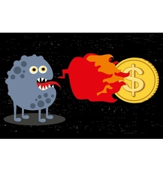 Cute monster with fire and dollar coin vector