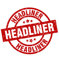 Headliner round red grunge stamp vector